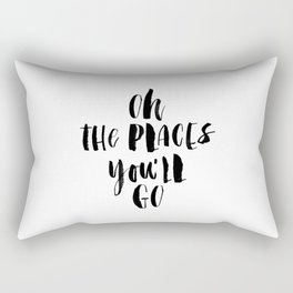 Oh the Places You'll Go black and white monochrome typography poster home decor kids bedroom wall Rectangular Pillow