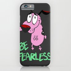 Be Fearless iPhone 6s Slim Case