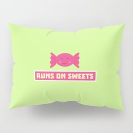 Runs in Sweets funny T-Shirt for all Ages D9s1b Pillow Sham