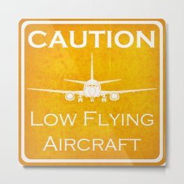 Aviation Art - Yellow - Caution Low Flying Aircraft Metal Print