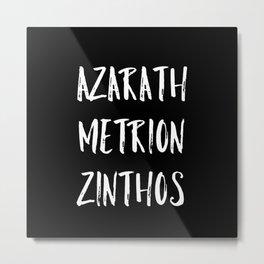 Azarath Metrion Zinthos Metal Print
