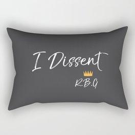 I Dissent Rectangular Pillow