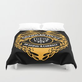 Grammar Police To Serve And Correct Duvet Cover