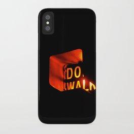 DO WALK iPhone Case
