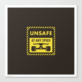 Unsafe at any speed - Skateboard Graphic Canvas Print