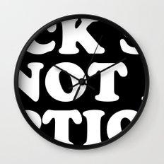 Suck sex is not an option Wall Clock