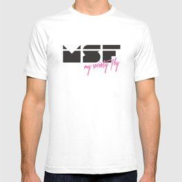 MSF - My Society Fly T-shirt