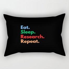 Eat. Sleep. Research. Repeat. Rectangular Pillow