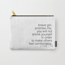 """""""brave girl"""" by Sarah Claire Carry-All Pouch"""