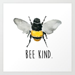 Bee Kind. Art Print