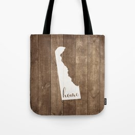 Delaware is Home - White on Wood Tote Bag