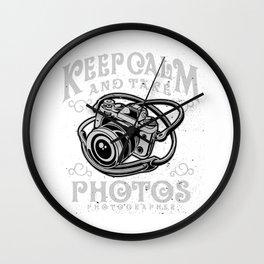 Photographer - Keep Calm And Take Photos Wall Clock
