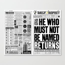 """Daily Prophet """"He Who Must Not Be Named Returned"""" Canvas Print"""