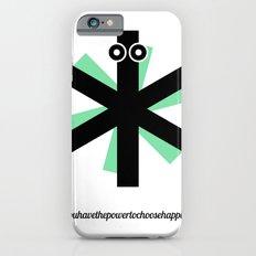 Choose Happiness iPhone 6s Slim Case