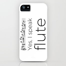 I speak flute iPhone Case