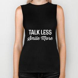 Talk Less Smile More Historic Hamilton Quote race Shirts Biker Tank
