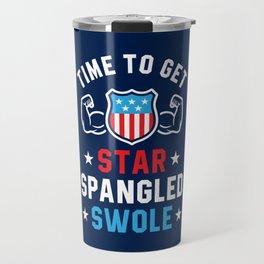 Time To Get Star Spangled Swole Travel Mug