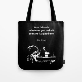 Back to the Future Doc Brown Quote 80s poster Tote Bag