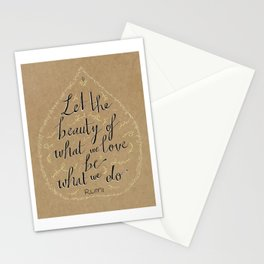 """""""Let the beauty of what we love.."""" lettering Rumi quote Stationery Cards"""