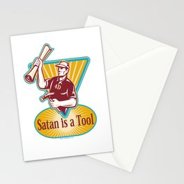 Satan IS a Tool Stationery Cards
