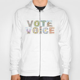 Your Vote is Your Voice Hoody