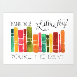 Thank You Literally Art Print