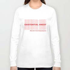EXISTENTIAL ANGST Long Sleeve T-shirt