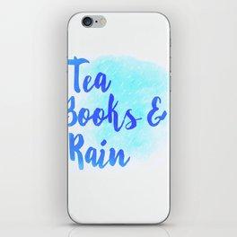 Tea, Books & Rain iPhone Skin
