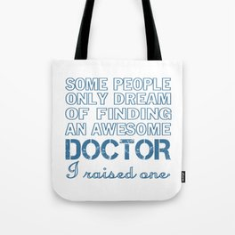 DOCTOR'S DAD Tote Bag