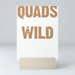 Quads Gone Wild 4 Wheeling 4x4 Mud Four Wheeler Off Road ATV Mini Art Print