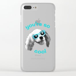 You're So Cool Clear iPhone Case