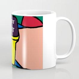 NOT YET Coffee Mug