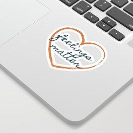Feelings Matter Sticker