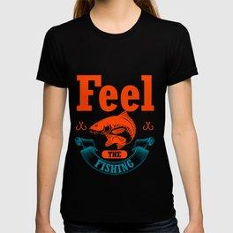 Feel The Fishing T-shirt