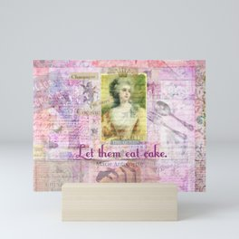 Marie Antoinette Let Them Eat Cake quote Mini Art Print