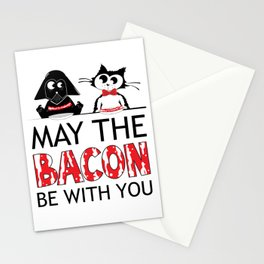 May the BACON be with you Stationery Cards