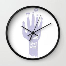 Stay wild hand Wall Clock