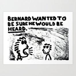 Be Heard Art Print