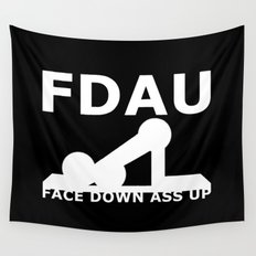 FDAU - Face Down Ass Up Wall Tapestry