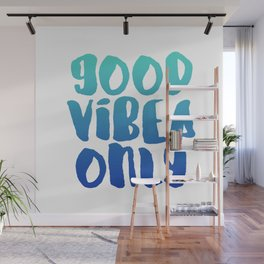 Good Vibes Only Wall Mural