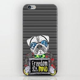 Pug quotes Freedom iPhone Skin