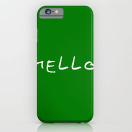 hello 11- dark green iPhone Case