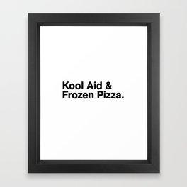 KOOL AID & FROZEN PIZZA Framed Art Print