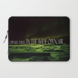 Its Opener There... Laptop Sleeve
