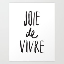 Joie De Vivre Brush Lettered Art Print