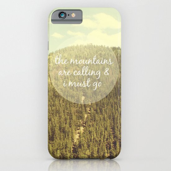 The Mountains are Calling iPhone & iPod Case