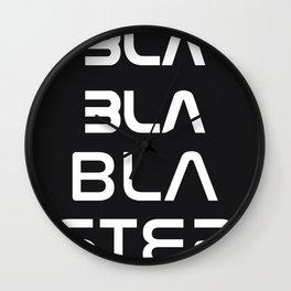 Bla Bla Bla ster Wall Clock