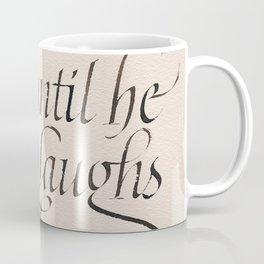 Laugh at a clown Coffee Mug