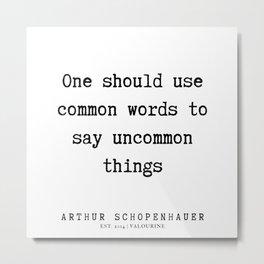 12      Arthur Schopenhauer Quote   191226 Metal Print
