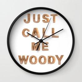 Just call me Woody Wall Clock